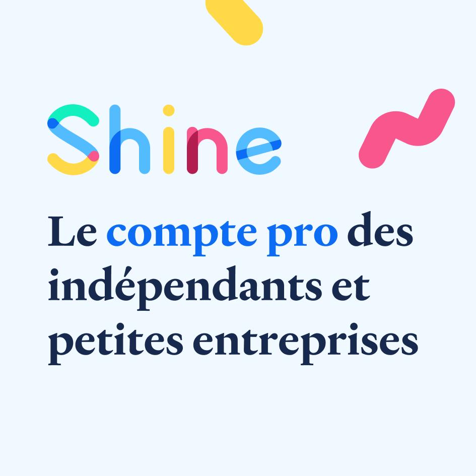 shine banque compte indépendants